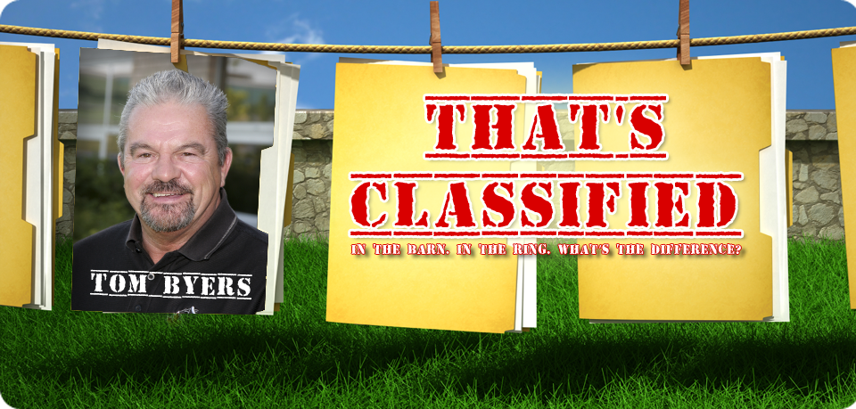 "TOM BYERS: ""THAT'S CLASSIFIED!"""