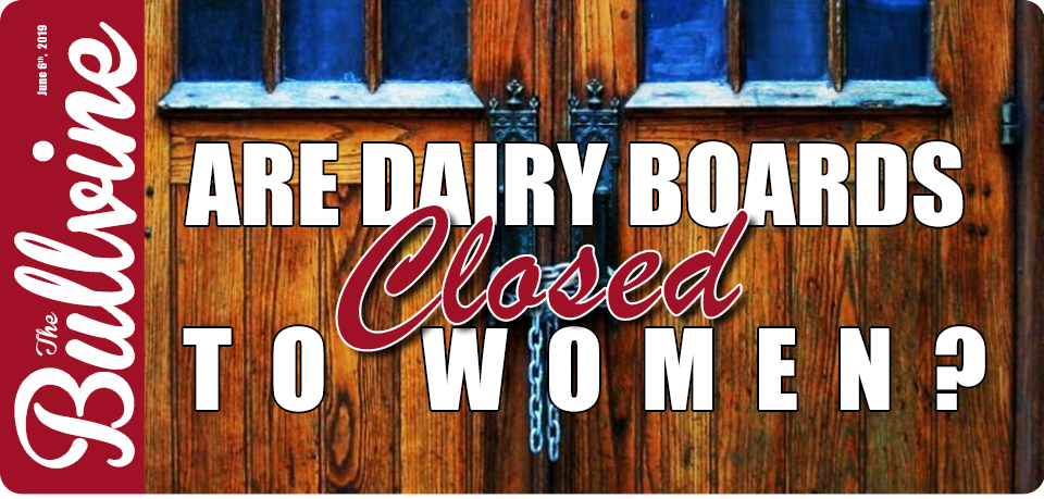 Are Dairy Boards 'Closed' to Women?