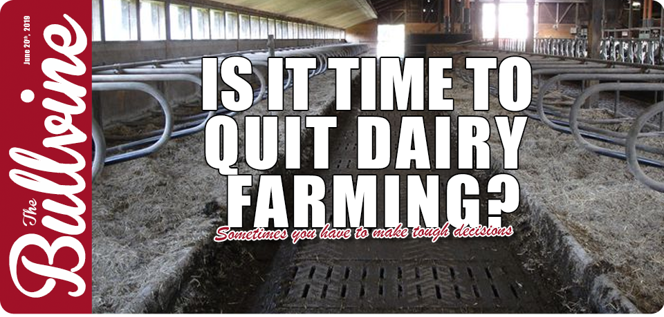 Is it Time to Quit Dairy Farming?