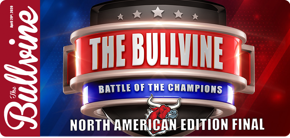 The Bullvine Battle of the Champions – North Ameri…