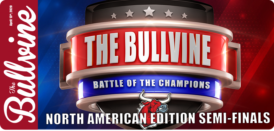 The Bullvine Battle of the Champions – North Ameri…